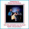 Walter Ostanek & Eddie Vallus - Happiness Is Polkas&Waltzes