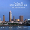 Dave Wretschko - The Best Of